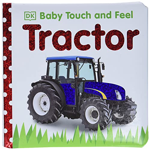 9780756671327: Tractor (Baby Touch and Feel)