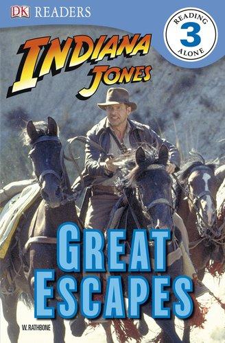 Indiana Jones: Great Escapes (DK READERS): Rathbone, W.