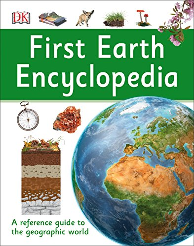 9780756671396: First Earth Encyclopedia (DK First Reference)