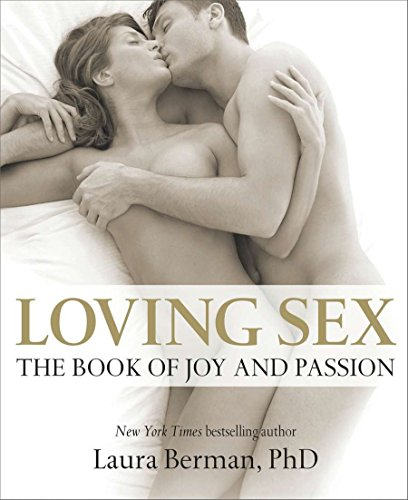 9780756671471: Loving Sex: The Book of Joy and Passion