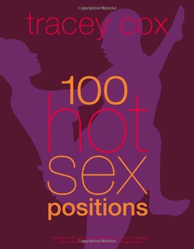9780756671570: 100 Hot Sex Positions