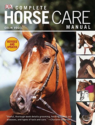 9780756671600: Complete Horse Care Manual