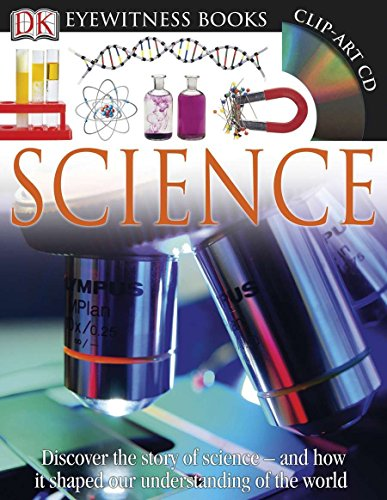 9780756671617: DK Eyewitness Books: Science: Discover the Story of Science and How it Shaped Our Understanding of the World
