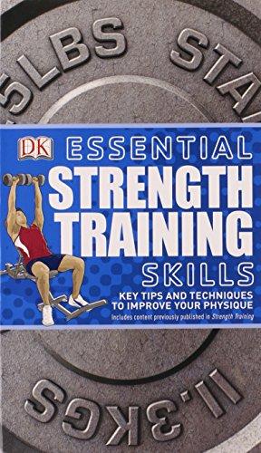 9780756671730: Essential Strength Training Skills (Essential Skills)