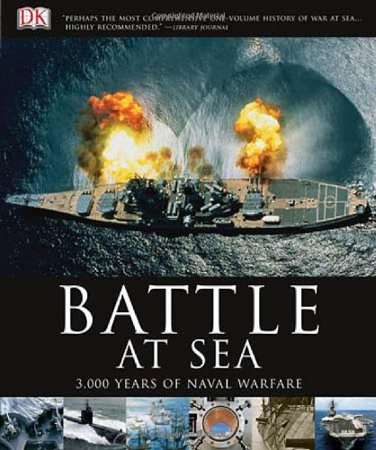 9780756671860: Battle at Sea: 3,000 Years of Naval Warfare