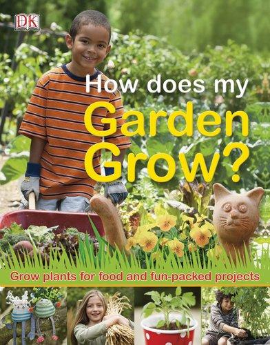 9780756671945: How Does My Garden Grow?