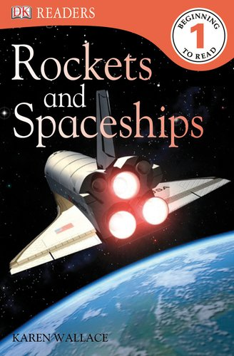 9780756672041: Rockets and Spaceships (Dk Readers: Level 1)