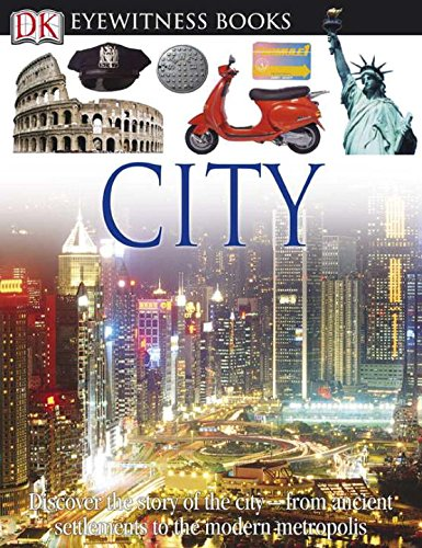 9780756672089: Eyewitness City (DK Eyewitness Books)