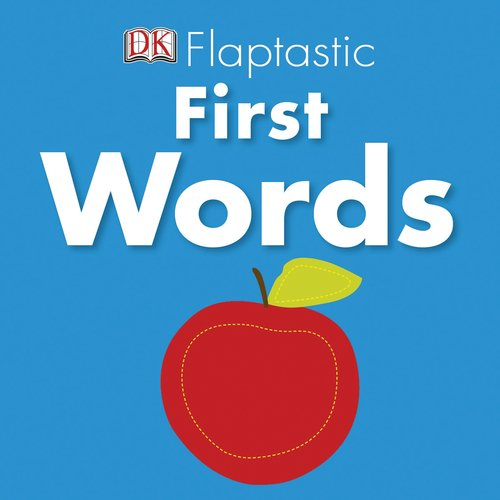 9780756672171: Flaptastic: First Words