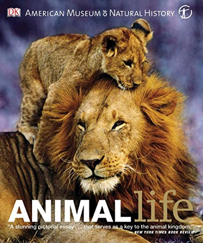 9780756672218: Animal Life: Secrets of the Animal World Revealed (American Museum of Natural History)