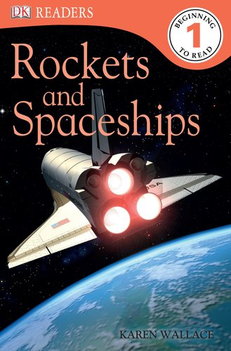 9780756672249: Rockets and Spaceships (DK Readers. Level 1 -Beginning to Read)