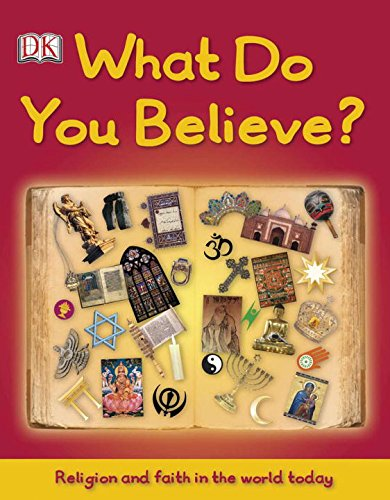 9780756672287: What Do You Believe? (Big Questions)