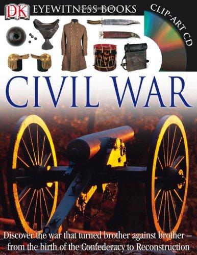9780756672676: Civil War (Dorling Kindersley Eyewitness)