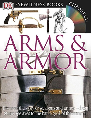 9780756673192: Arms and Armor (DK Eyewitness Books)