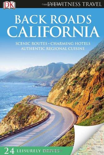 9780756674946: Back Roads California (EYEWITNESS TRAVEL BACK ROADS)