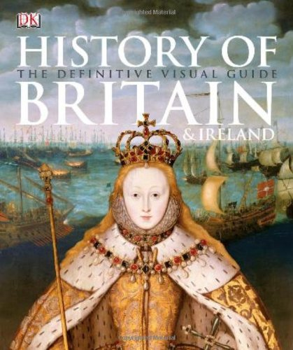 9780756675554: History of Britain & Ireland: The Definitive Visual Guide