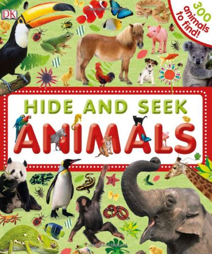 9780756675837: Hide and Seek Animals (Hide and Seek (DK Publishing))