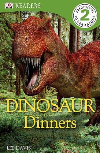 DK Readers L2: Dinosaur Dinners: Lee Davis