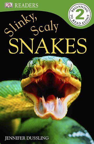 9780756675882: Slinky, Scaly Snakes! (Dk Readers. Level 2)