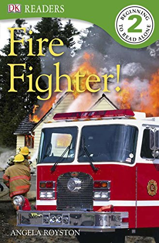 DK Readers L2: Fire Fighter! (DK Readers Level 2)