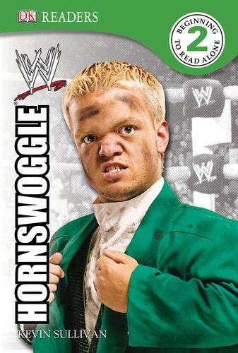 9780756676056: DK Reader Level 2 WWE: Hornswoggle (DK READERS)