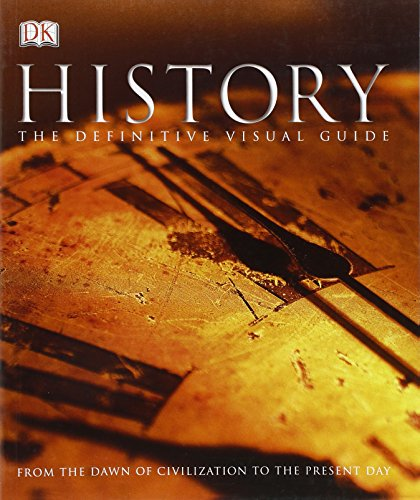 9780756676094: History The Definitive Visual Guide: From the Dawn of Civilization to the Present Day