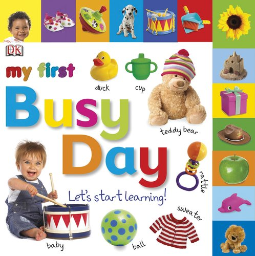 9780756682200: My First Busy Day: Let's Start Learning!