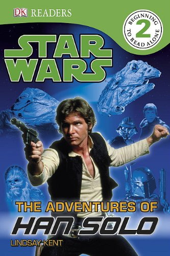9780756682514: Star Wars: The Adventures of Han Solo (Dk Readers. Level 2)