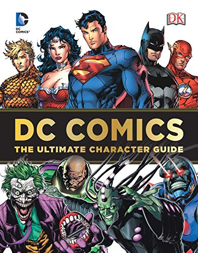 9780756682613: DC Comics Ultimate Character Guide
