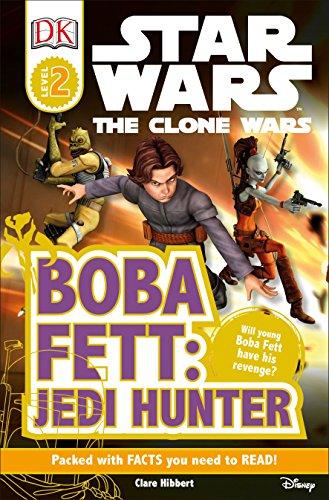 9780756682811: DK Readers L2: Star Wars: The Clone Wars: Boba Fett, Jedi Hunter (Dk Readers. Star Wars)