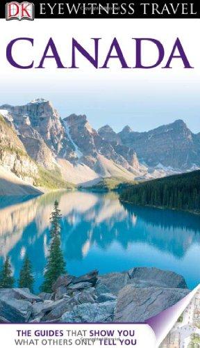 DK Eyewitness Travel Guide: Canada: DK Publishing
