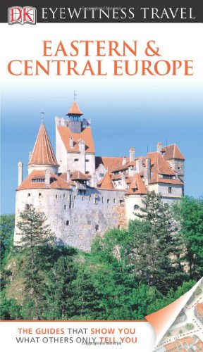 9780756684167: DK Eyewitness Travel Guide: Eastern and Central Europe
