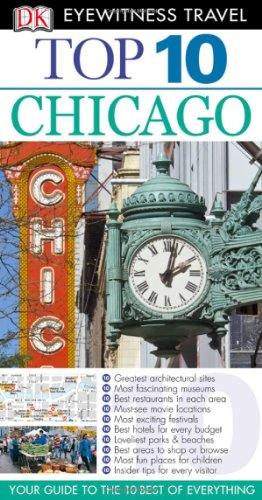 9780756684549: Top 10 Chicago (Eyewitness Top 10 Travel Guide)