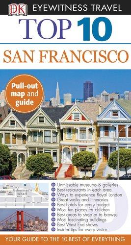 9780756684570: Top 10 San Francisco (Eyewitness Top 10 Travel Guide)