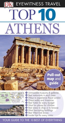 9780756684624: Top 10 Athens (Eyewitness Top 10 Travel Guide)