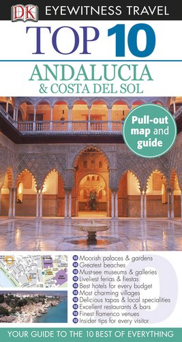 9780756684631: Top 10 Andalucia & Costa del Sol [With Map] (Dk Eyewitness Top 10 Travel Guides)