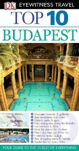Top 10 Budapest (Eyewitness Top 10 Travel Guide): DK Publishing