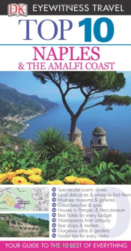9780756685362: Top 10 Naples & the Amalfi Coast [With Map] (DK Eyewitness Top 10 Travel Guides)
