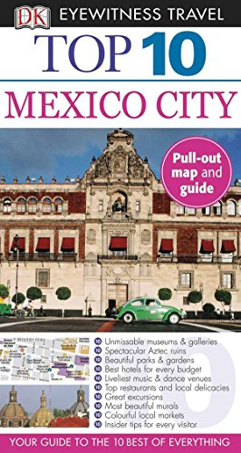 9780756685423: DK Eyewitness Travel: Mexico City (Dk Eyewitness Top 10 Travel Guides Mexico City)