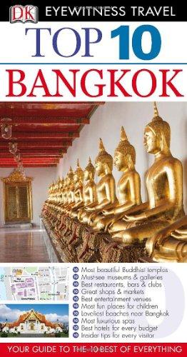 Top 10 Bangkok (Eyewitness Top 10 Travel Guide): DK