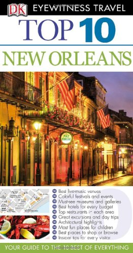 9780756685515: Top 10 New Orleans (Eyewitness Top 10 Travel Guide)