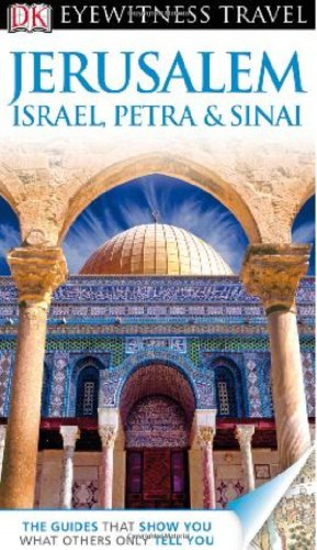 9780756685713: Jerusalem, Israel, Petra & Sinai [With Map] (Dk Eyewitness Travel Guide)