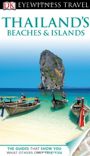 DK Eyewitness Travel Guide: Thailand's Beaches & Islands: Forbes, Andrew