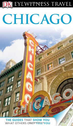 9780756685751: Chicago [With Map] (Dk Eyewitness Travel Guides Chicago)