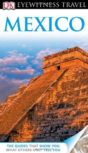 9780756685768: DK Eyewitness Travel Guide: Mexico