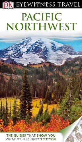9780756685775: DK Eyewitness Travel Guide: Pacific Northwest