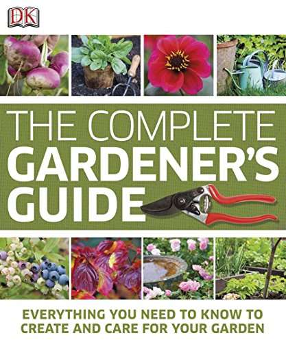 9780756686741: The Complete Gardener's Guide