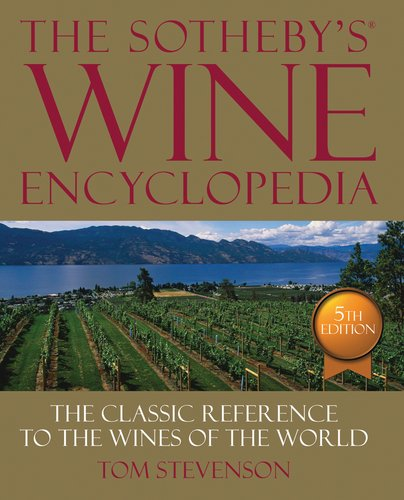 9780756686840: The Sotheby's Wine Encyclopedia