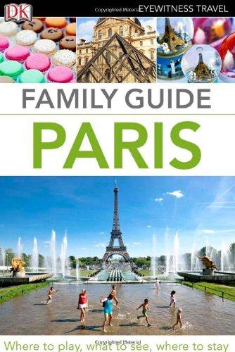 9780756689568: Family Guide Paris (Eyewitness Travel Family Guide)