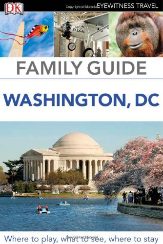 9780756689575: Family Guide Washington, DC (Eyewitness Travel Family Guide)